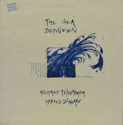 Teitelbaum, Richard / Carlos Zingaro: The Sea Between (Les Disques Victo)