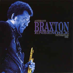 Braxton, Anthony: Ensemble (Victoriaville) 1988 (Les Disques Victo)