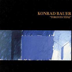 Bauer, Konrad: Toronto Tone (Les Disques Victo)