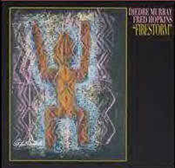 Murray, Diedre / Fred Hopkins: Firestorm (Les Disques Victo)