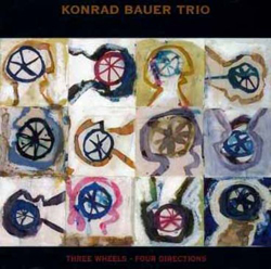 Bauer, Konrad Trio : Three Wheels - Four Directions (Les Disques Victo)