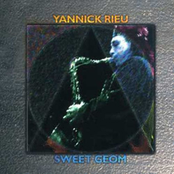 Rieu, Yannick: Sweet Geom (Les Disques Victo)