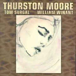 Moore, Thurston / Tom Surgal / William Winant : Piece For Jetsun Dolma (Les Disques Victo)