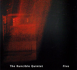 Runcible Quintet, The (featuring John Edwards / Neil Metcalfe): Five (FMR)