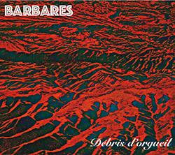 Barbares (Bopp / Foussat / Petit / Sato): Debris d'orgueil