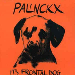 Palinckx : It's Frontal Dog (Les Disques Victo)