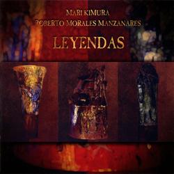 Kimura, Mari / Roberto Morales Manzanares : Leyendas (Les Disques Victo)