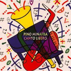 Minafra, Pino : Canto Libero (Les Disques Victo)