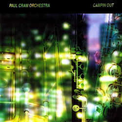 Cram, Paul Orchestra  : Campin Out (Les Disques Victo)