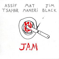 Tsahar / Maneri / Black: Jam