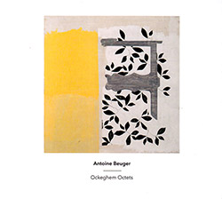 Antoine Beuger: Ockeghem Octets (Another Timbre)