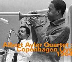 Alber Ayler Quartet: Copenhagen Live 1964 (hatOLOGY)