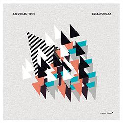 Meridian Trio (Mazzarella / Ulery / Cunningham): Triangulum