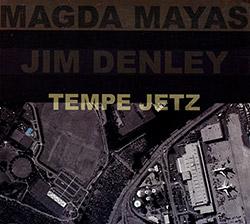 Mayas, Magda / Jim Denley: Tempe Jetz