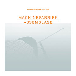 Machinefabriek: Assemblage (Zoharum)