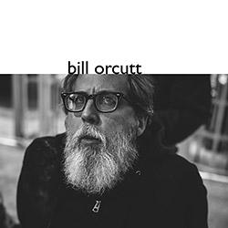 Orcutt, Bill: Bill Orcutt [VINYL]