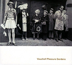 Corringham, Vov / Stephen Flinn / Miguel Frasconi: Vauxhall Pleasure Gardens (Creative Sources)