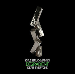 Bruckmann, Kyle Degradient: Dear Everyone [2 CDs] (Not Two)