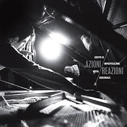 Gruppo Di Improvvisazione Nuova Consonanza: Azioni/Reazioni 1967-1969 [4CD +  DVD BOX]