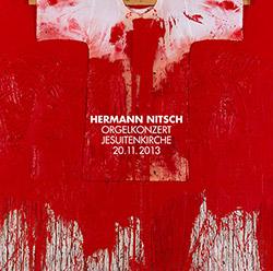 Nitsch, Hermann: Orgelkonzert Jesuitenkirche 20.11.2013