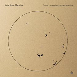 Martins, Luis Jose: Tentos - Invencoes E Encantamentos (Shhpuma)