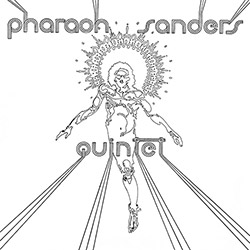 Sanders, Pharoah: Quintet [VINYL]
