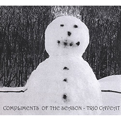 Trio Caveat: Compliments Of The Season (KMB Jazz)