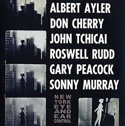 Ayler, Albert / Don Cherry / John Tchicai / Roswell Rudd / Gary Peacock / Sonny Murray: New York Eye (ESP-Disk)