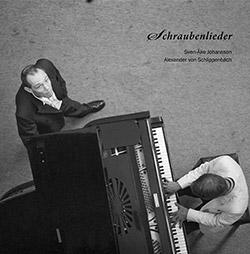 Johansson, Sven-Ake / Alexander Von Schlippenbach : Schraubenlieder [VINYL] (Trost Records)
