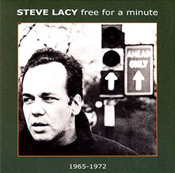 Lacy, Steve: Free for a Minute (1966-72) [2 CDs] (Emanem)