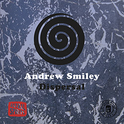 Smiley, Andrew : Dispersal [CASSETTE + DOWNLOAD] <i>[Used Item]</i> (Astral Spirits)