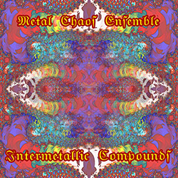 Metal Chaos Ensemble: Intermetallic Compounds (Evil Clown)