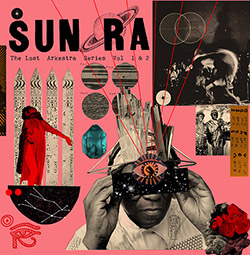 Sun Ra & His Myth Science Solar Arkestra: The Lost Arkestra Series Vol 1 & 2 [2 10-INCH VINYL RECORD (Art Yard)