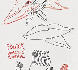 Fouick: Blick & Jean-Marc Foussat: Mastic Boreal