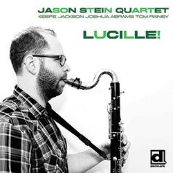 Stein, Jason Quartet: Lucille!
