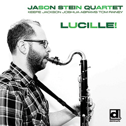 Stein Quartet, Jason: Lucille! [VINYL] (Delmark)