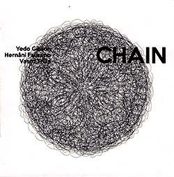 Gibson, Yedo / Hernani Faustino / Vasco Trilla: CHAIN