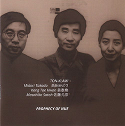 TON-KLAMI (Midori Takada / Kang Tae Hwan / Masahiko Satoh): Prophesy of Nue (NoBusiness)