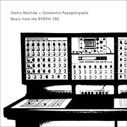Yoshio Machida and Constantin Papageorgiadis: Music from the Synthi 100 (Amorfon)