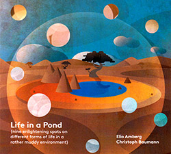 Amberg, Elio / Christoph Baumann: Life In A Pond (Creative Sources)