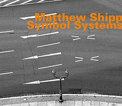 Shipp, Matthew : Symbol Systems