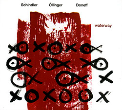 Schindler, Udo / Johannes Ollinger / Dine Doneff: Waterway