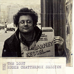 Chadbourne, Eugene : The Lost Eddie Chatterbox Session [2017 REISSUE]