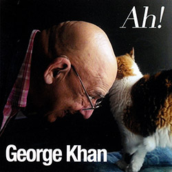 Khan, George: Ah! (1968-2005) [2 CDs] (Emanem)