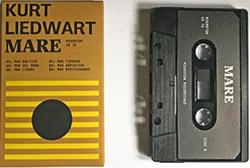 Liedwart, Kurt : Mare [CASSETTE]