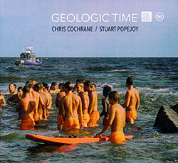 Cochrane, Chris / Stuart Popejoy: Geologic Popejoy (Infrequent Seams Records)