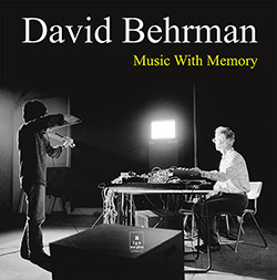 Behrman, David: Music With Memory [VINYL]