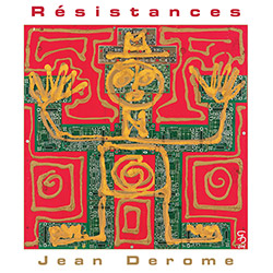 Derome, Jean : Resistances <i>[Used Item]</i> (Ambiances Magnetiques)
