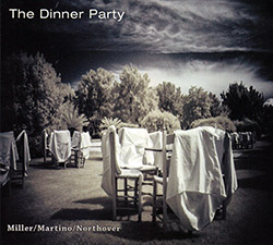 Miller / Martino / Northover: The Dinner Party