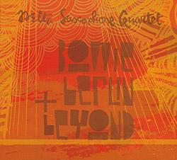 Delta Saxophone Quartet: Bowie, Berlin & Beyond (FMR)